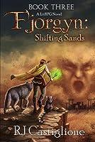 Shifting Sands (Fjorgyn, #3)