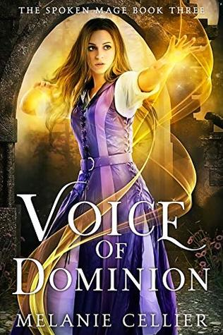 Voice of Dominion (The Spoken Mage, #3)