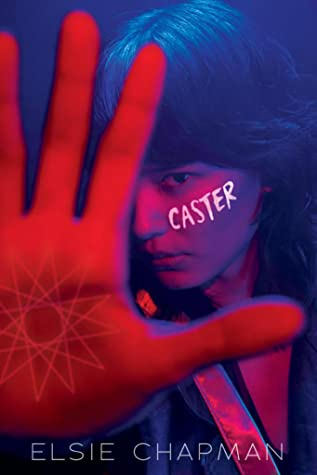 Cover of CASTER by Elsie Chapman