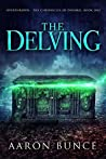 The Delving (Overthrown - The Chronicles of Denoril #1)