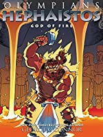 Olympians: Hephaistos: God of Fire