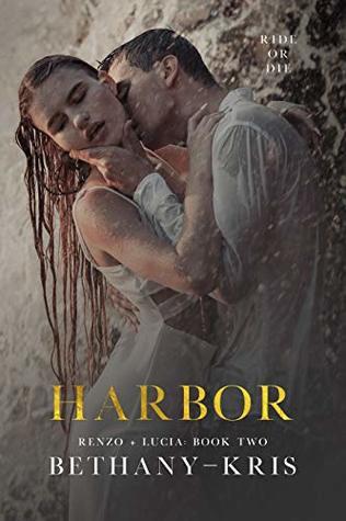Harbor (Renzo + Lucia, #2)