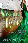 Visions Of Emerald (A Twin Springs Trilogy, #1)
