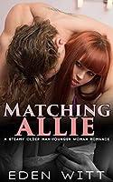 Matching Allie: A Steamy Older Man-Younger Woman Romance (College Secrets Book 2)