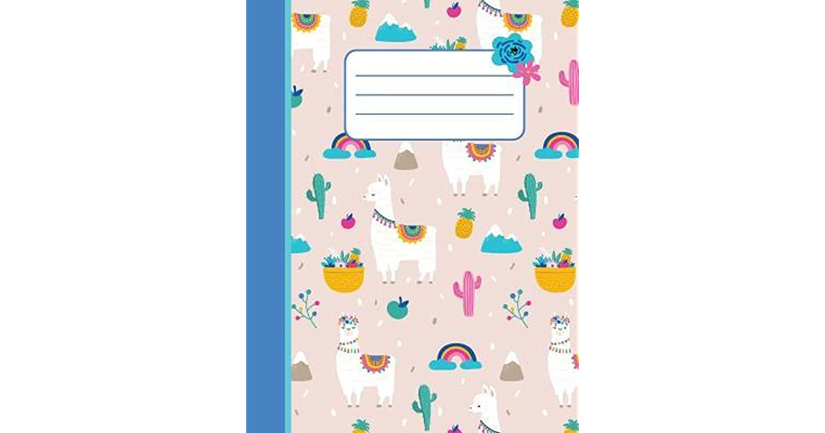 Happy Llama - Wide-Ruled: Notebook for Elementary, Middle