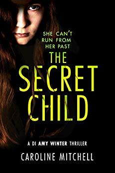 The Secret Child (DI Amy Winter, #2)