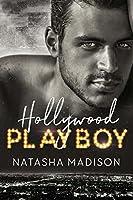 Hollywood Playboy (Hollywood Royalty, #1)