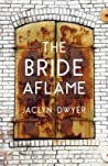The Bride Aflame