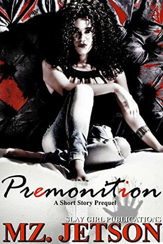 Premonition: A Short Story Prequel (Joslyn Lee Series Book 0)