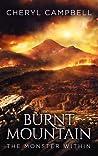 Burnt Mountain The Monster Within (Burnt Mountain, #1)