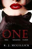 One: Rage Vengeance Murder