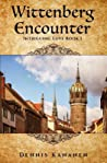 Wittenberg Encounter: A Messianic Love Story