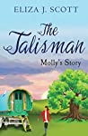 The Talisman- Molly's Story  (Life on the Moors, #2)