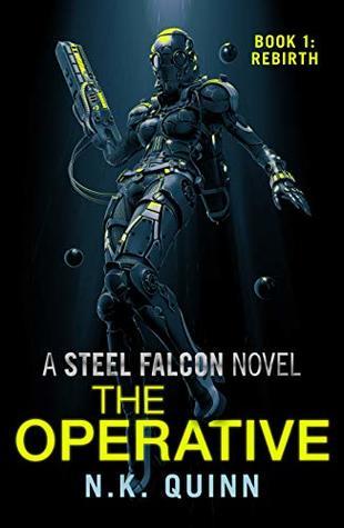The Operative: Book 1: Rebirth (The Steel Falcon 4)