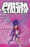 Prism Stalker, Vol. 1