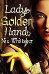 Lady Golden Hand (Wyvern Mysteries, #1)