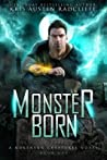 Monster Born: Northern Creatures Book One