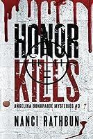 Honor Kills: Angelina Bonaparte Mysteries #3