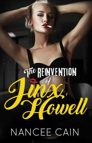 The Reinvention of Jinx Howell (A Pine Bluff Novel, #5)