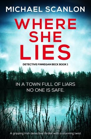 Where She Lies (Detective Finnegan Beck, #1)