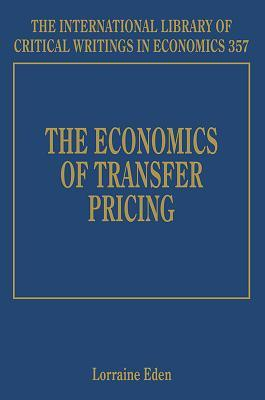 The Economics of Transfer Pricing by Lorraine Eden