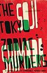 The Tokyo Zodiac Murders by Sōji Shimada