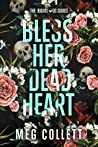 Bless Her Dead Heart (The Righteous, #1)
