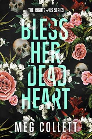 Bless Her Dead Heart by Meg Collett