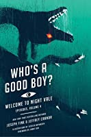Who's a Good Boy? (Welcome to Night Vale Episodes #4)