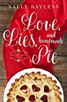 Love, Lies, and Homemade Pie (The Abundance Series #0)