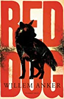 Red Dog: A Frontier Novel