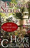 Divine Secrets  (Divine Christian Cozy Mysteries #2)