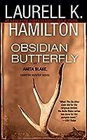 Obsidian Butterfly (Anita Blake, Vampire Hunter #9)