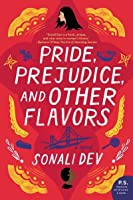 Pride, Prejudice, and Other Flavors (The Rajes, #1)
