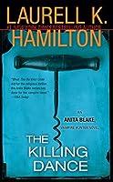 The Killing Dance (Anita Blake, Vampire Hunter #6)