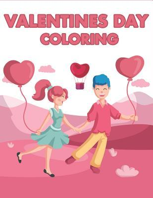 Valentines Day Coloring: Happy Valentines Day Gifts for