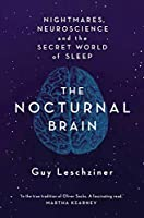 The Nocturnal Brain: Tales of Nightmares and Neuroscience