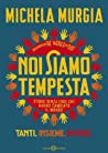 Noi siamo tempesta ebook download free