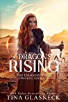 A Dragon's Rising (The Dragon Series: Origins, #1)