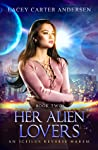 Her Alien Lovers - Part One (Otherworldly Mates, #1)
