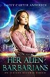 Her Alien Barbarians (Otherworldly Mates #3)