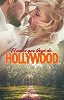 El amor que llegó de Hollywood (Hollywood #1)