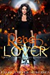 Rebel Lover (Mates Of The Realms: Immortals #1)