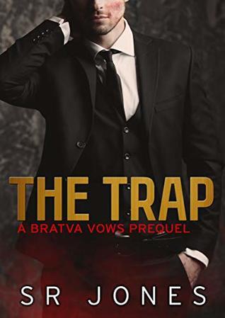 The Trap (Bratva Vows, #0.5)