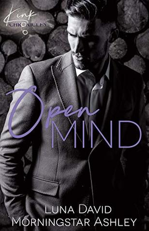 Open Mind (Kink Chronicles, #1)