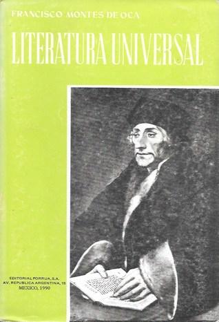 Literatura Universal by Francisco Montes de Oca