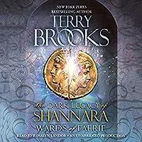 Wards of Faerie (The Dark Legacy of Shannara, #1)