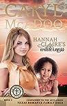 Hannah Claire's Wilderness (The Revivalist Trilogy Book 2)