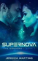 Supernova (The Commons, #1)