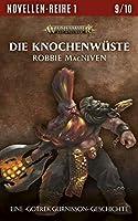 Die Knochenwüste (The Black Library Novella Series 1 #9)